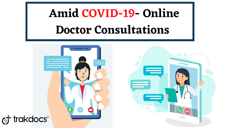 Online Doctor Consultations amid COVID-19