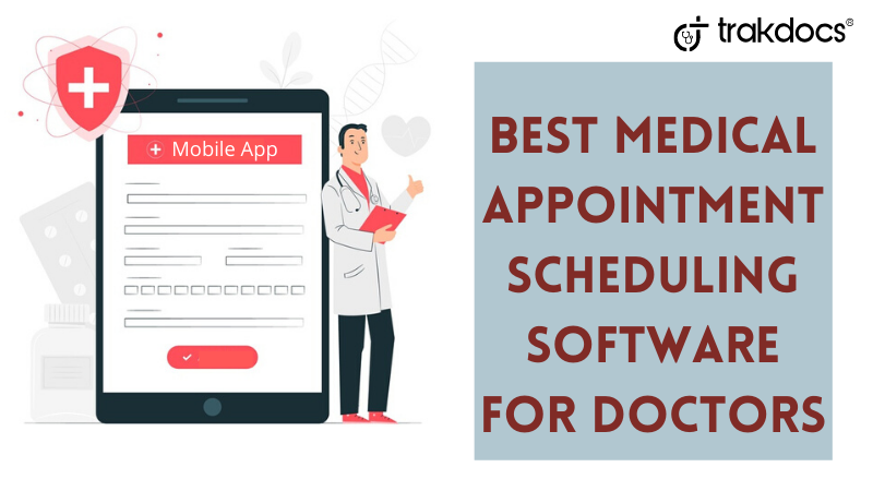 Best Medical Appointment Scheduling Software for Doctors