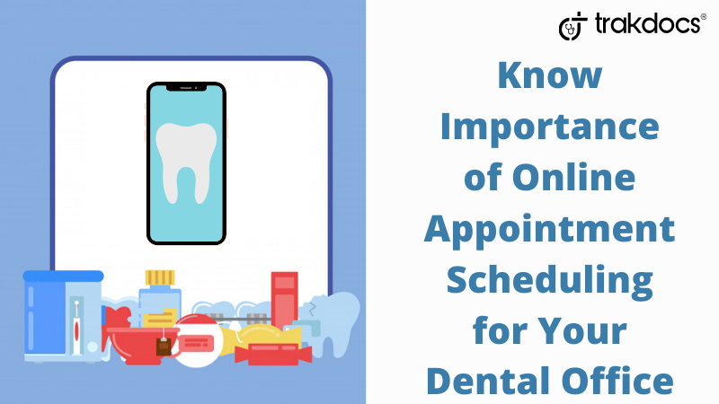 Why Online Scheduling for Your Dental Office is Important